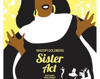 """Sister Act (1992) Inspired Movie Poster, """"Delores & Friends"""", by Cutestreak Designs. 2012"""