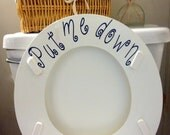 Toilet Monogramed decal. Put me down. Personalized bathroom decor