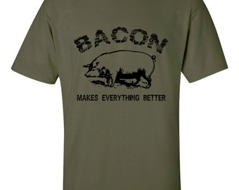BACON T SHIRT - Bacon Makes Everything Better - Mens Funny T Shirt - S-4XL(5 Color choices)