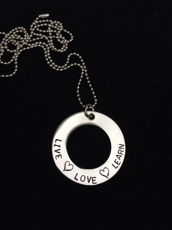 Live, love, learn Necklace. Hand stamped
