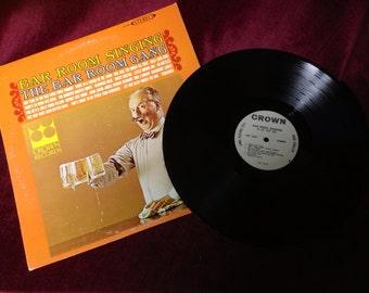 Vintage LP Record - Bar Room Singing  by The Bar Room Gang