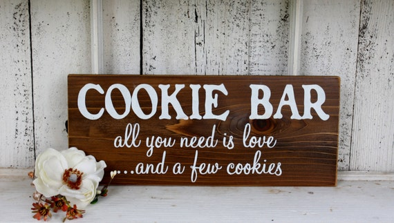 Cookie Bar All You Need Is Loveand A Few Cookie. Fabric Banner. Voip Service Banners. Gameday Signs. Believer Logo. Road Map Signs. Fairy Tail Stickers. Cottage Lettering. Yellowish Signs