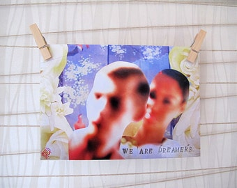 We Are Dreamers Postcard