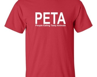 peta people eating tasty animals T-shirt Funny carnivore men's man meat eater tee
