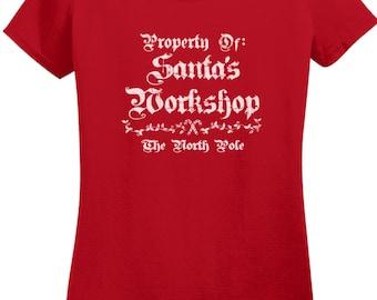 Ladies Property of Santa's Workshop Christmas Holiday T shirt