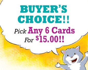 Your choice of any 6 note cards with envelopes / create your own / blank inside