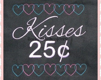 Kisses 25 cents Embroidery Design- INSTANT DOWNLOAD