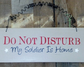 Hand painted sign, Military sign, Americana sign, Do not disturb sign