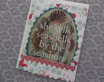 SEA SHELLS...she sells them by the seashore BLANK card