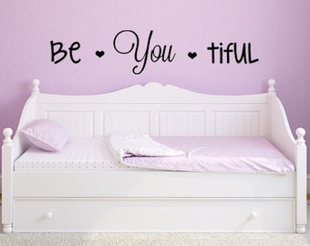 girl room decor, teenager room decor, beautiful wall decor, girl room decals, be you tiful, inspiring wall decor, inspiring wall decal
