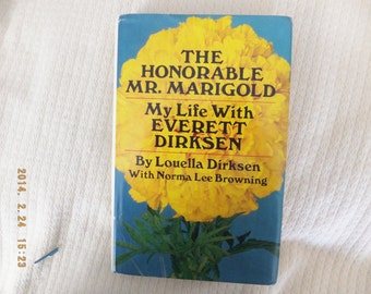 The Honorable Mr. Marigold: My Life With Everett Dirksen.