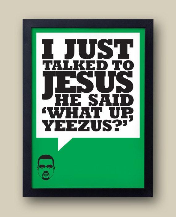 Lucifer Jay Z Lyrics: KANYE WEST I Just Talked To Jesus Lyric Poster By Bestplayever