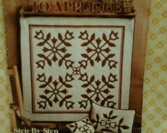 Teach Yourself To Applique Step-By-Step Instructions by Patricia Eaton Leaflet 1270