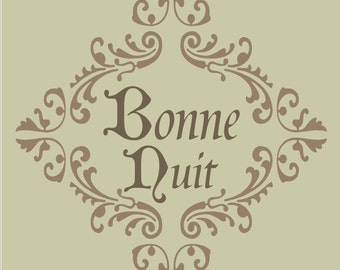 BONNE NUIT Good Night **STENCIL** 6 sizes available- Create Sweet French Pillows or Signs