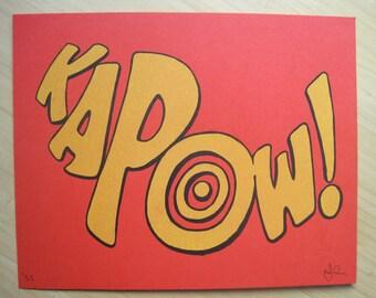 Kapow! - Limited Edition, Hand Pulled Silkscreen Art Print