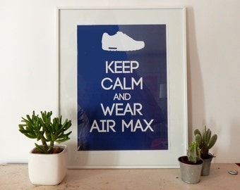 poster - Keep calm and wear Air Max