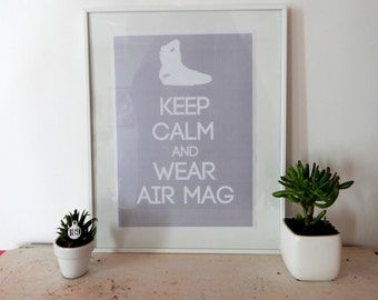 poster - Keep calm and wear Air Mag