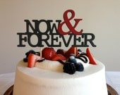 Now & Forever - Modern Wedding Cake Topper With Ampersand Accent