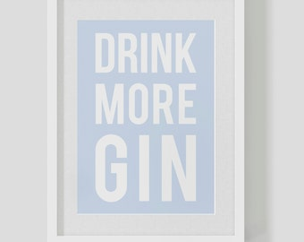 DRINK MORE GIN – typographic poster print – custom personalised colours – vintage retro type –  perfect gift! Free Worldwide Shipping
