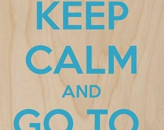 Keep Calm and Go to Europe Blue - Plywood Wood Print Poster Wall Art WP - DF - 0549
