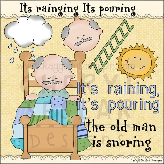 ... to Its Raining Its Pouring The Old Man is Snoring Clip Art Set on Etsy