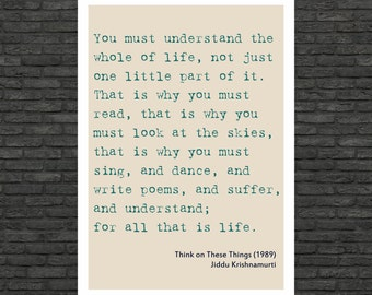 Philosophy art - Jiddu Krishnamurti inspirational quote large poster (from US Letter and A4 up to A0 size)  educational typographic print