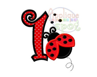 Ladybug First 1st Birthday Girl 1 - 4x4 5x7 6x10 Applique Design Embroidery Machine -Instant Download File
