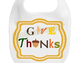 Personalized Thanksgiving Bib ~ Give Thanks ~ Customized