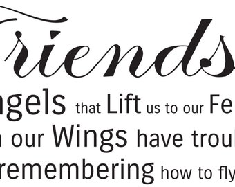 Friends Are Angels Wall Decal    Christian Vinyl Wall Decal