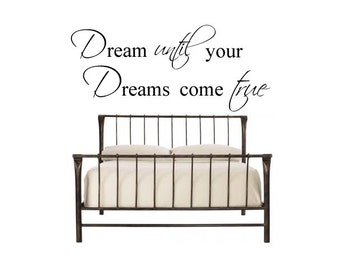 Dream until your Dreams come true - Vinyl Wall Decal