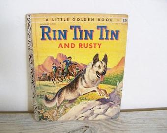 Rin Tin Tin Rusty Little Golden Book Monica Hill Mel Crawford 1955 A No 246