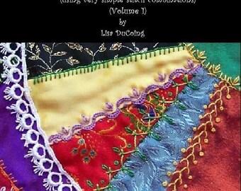 Lisa's Little Book of Crazy Quilt Embellishment Pattern Vol 1