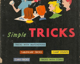 Simple Tricks for Boys and Girls Age 10 to 15 - Allen V. Green - 1955 - Vintage Book