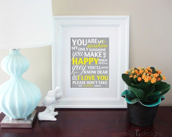 You are my sunshine my only sunshine, you are my sunshine print
