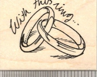 With This Ring... Rubber Stamp, Wedding Bands E21614 Wood Mounted