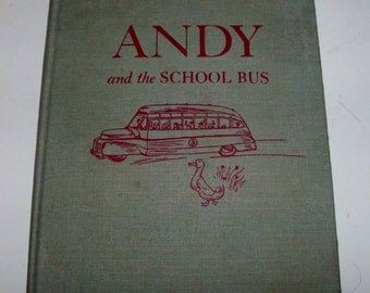 1947 Andy and the School Bus Children's Book
