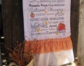 Flour Sack Kitchen Towel - Farmhouse Country Style Ruffle Farm Cottage  -Fall Autumn Thanksgiving Sayings - Subway Art -Typography