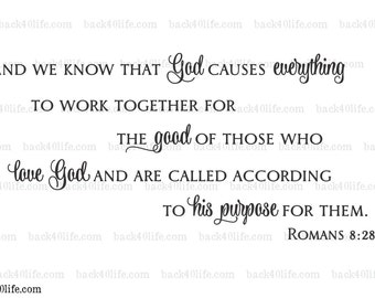 Work Together for the Good According to His Purpose - Romans 8:28 Vinyl Wall Decal