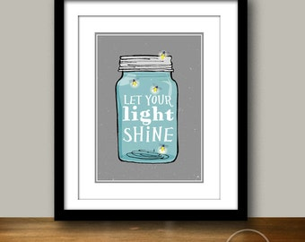 Mason Jar - Let Your Light Shine - Christian Art Instant Printable 5x7