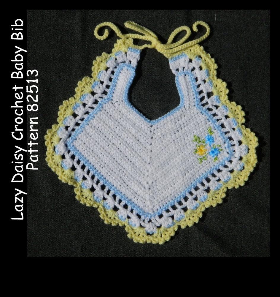 Crochet Cotton Baby Bib Pattern : Crochet Baby Bib Pattern Lazy Daisy Embroidery PDF 82513