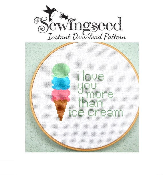 I Love You More Than Ice Cream: I Love You More Than Ice Cream Cross Stitch Pattern By