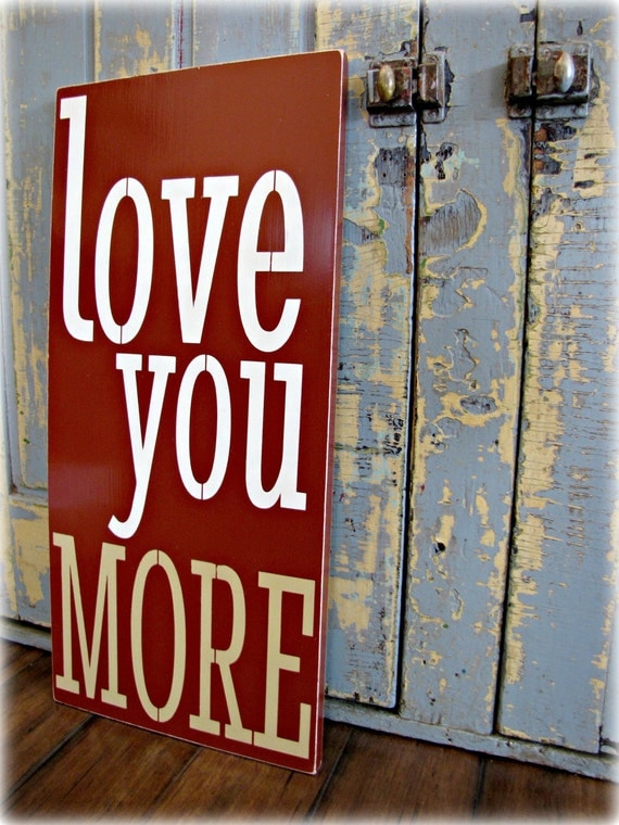 love you more shabby chic typography sign i love you wall. Black Bedroom Furniture Sets. Home Design Ideas