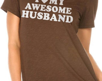 Wife Gift Love My Awesome Husband women's T shirt Valentines Day Gift Husband Gift Cool Shirt T shirt