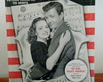 "1940's Sheet Music, ""In My Arms"", From the Movie, ""See Here, Private Hargrove"", WWII Love Song, Features Robert Walker and Donna Reed"