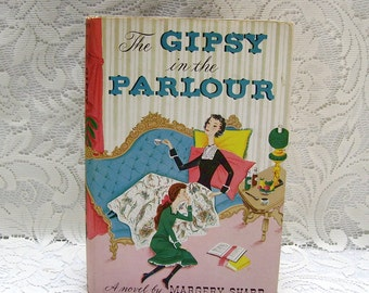 The Gipsy in the Parlour - by Margery Sharp - copyright 1953