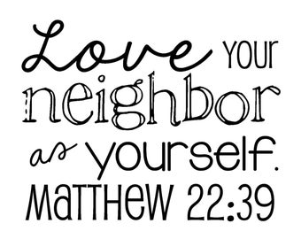 Essay on love thy neighbour
