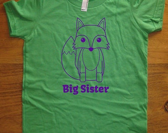Big Sister Fox Shirt - 8 Colors Available - Kids Fox Big Sister T shirt Sizes 2T, 4T, 6, 8, 10, 12 - Gift Friendly