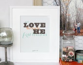 SALE!! we love because he first loved us, Bible verse print : 8x10