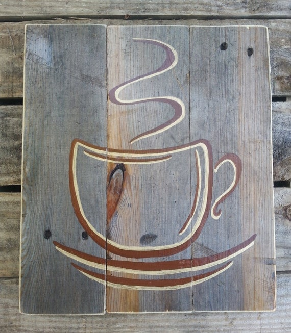 Reclaimed Wood Signs: Reclaimed Pallet Wood Sign Coffee Cup By Jennyleah25 On Etsy
