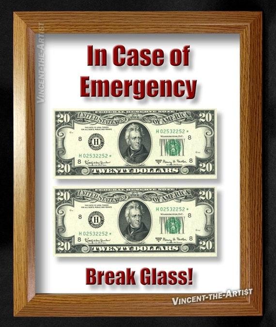 Items Similar To In Case Of Emergency Break Glass Money